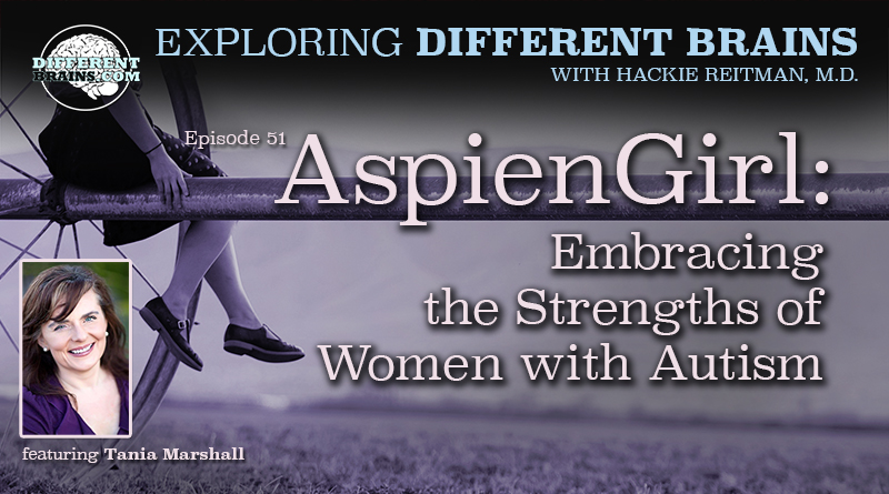 AspienGirl: Embracing The Strengths Of Women With Autism, With Tania Marshall | EDB 51