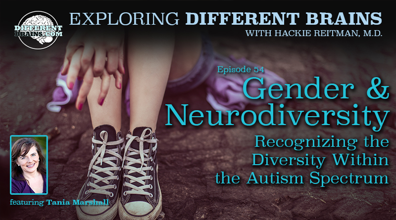 Gender & Neurodiversity: Recognizing The Diversity Within The Autism Spectrum, With Tania Marshall | EDB 54