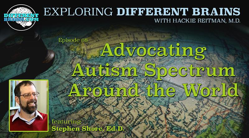 Advocating Autism Spectrum Around The World, With Stephen Shore | EDB 68