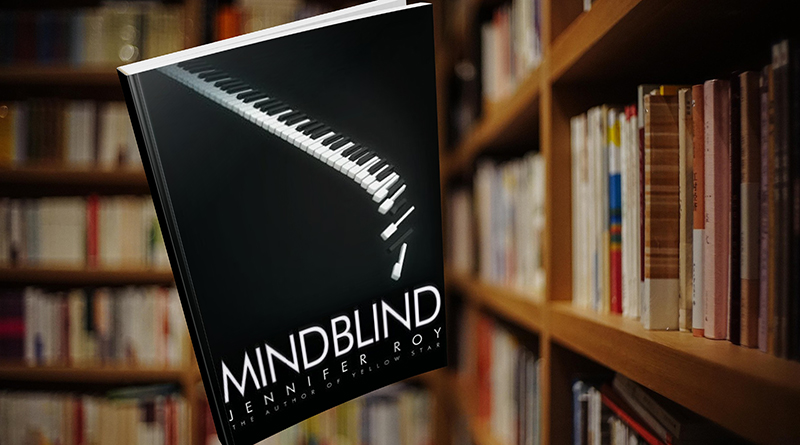 "Neurodiversity In The Arts: ""Mindblind"" By Jennifer Roy"