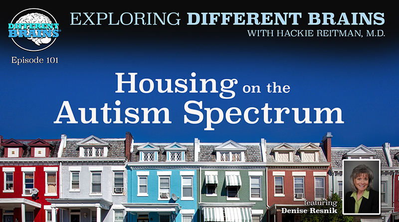 Housing on the Autism Spectrum, with Denise Resnik of First Place AZ and SARRC | EDB 101