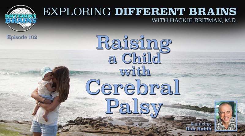 Raising A Child With Cerebral Palsy, With Dan Habib | EDB 102