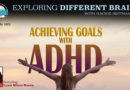 Achieving Goals with ADHD, with Lynn Miner-Rosen | EDB 105